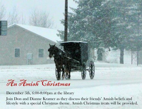 An Amish Christmas Dec 5th, 6-8pm
