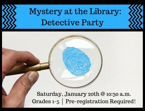 Mystery at the Library Jan. 20th at 10:30AM