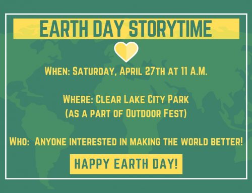 Earth Day Story Time in the Lakeview Room at City Park April 27 11 a.m.