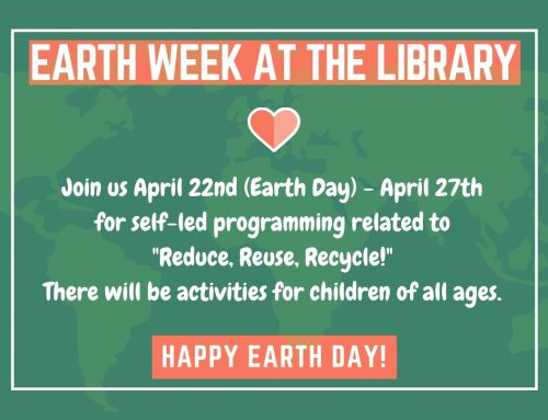 Earth Week at the Library April 22-27