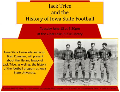 Jack Trice & History of ISU Football Tuesday June 18 @ 6:30pm