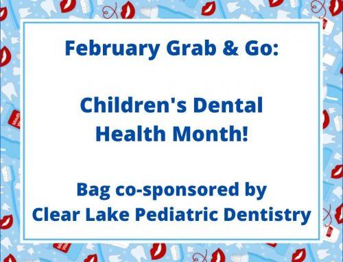February Grab & Go: Dental Health